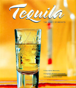 Tequila - spirit of Mexico